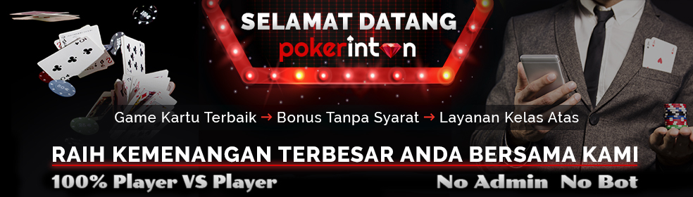 Pokerintan Hadir 9 Games Terbaik se Indonesia | Cashback 0.5% | Referral 15 % Pokerintan-slideshow1
