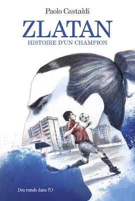 """BD """"Zlatan - Histoire d'un champion"""" aux éditions Des ronds dans l'O"""