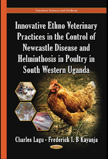 Innovative Ethno Veterinary Practices in the Control of Newcastle Disease and Helminthosis in Poultry in South Western Uganda