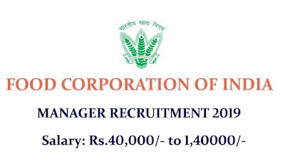 FCI Manager Recruitment 2019- Official Notification, Apply online