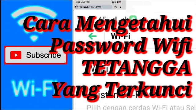 cara mengetahui password wifi tetangga yang dikunci