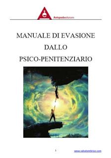Manuale di evasione dallo psico-penitenziario - Salvatore Brizzi
