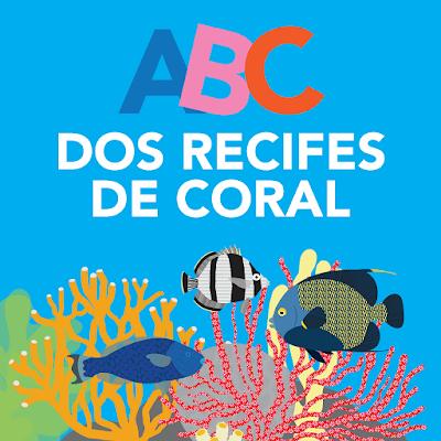 Coral Vivo lança aplicativo para crianças 'ABC dos Recifes de Coral