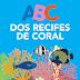 Coral Vivo lança aplicativo para crianças 'ABC dos Recifes de Coral'