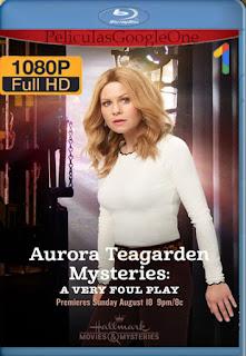 Aurora Teagarden Mysteries: A Very Foul Play (2019) [1080p Web-DL] [Latino-Inglés] [LaPipiotaHD]
