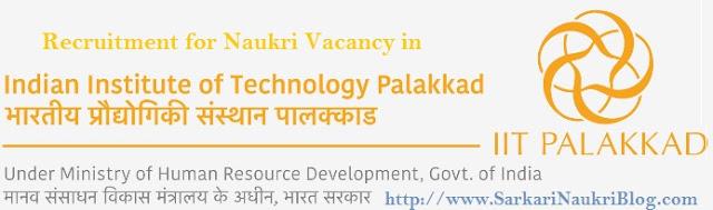 Sarkari Naukri Vacancy Recruitment IIT Palakkad
