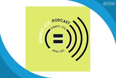 Serbest Atış Podcast