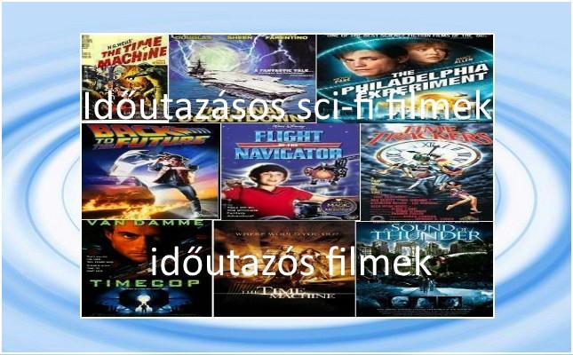 Időutazásos sci-fi filmek, időutazós filmek