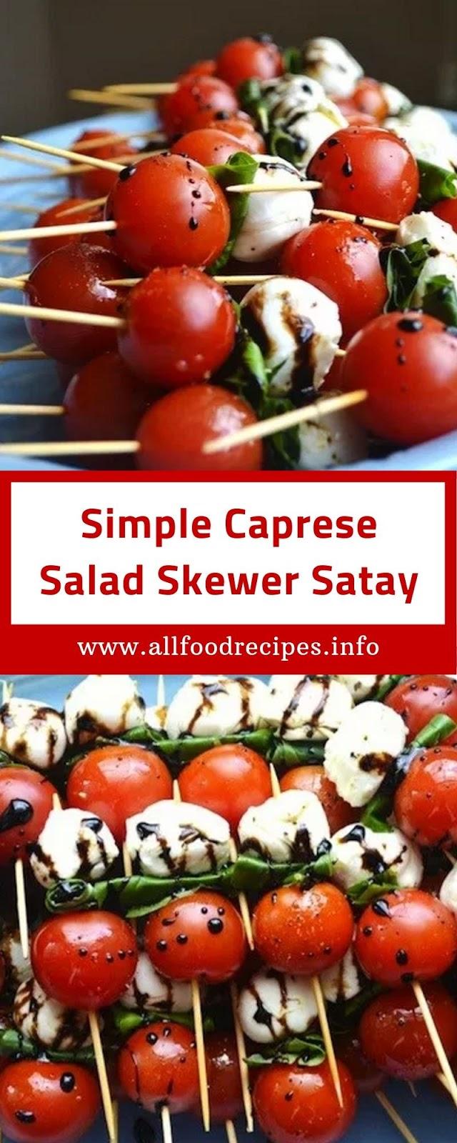 Simple Caprese Salad Skewer Satay