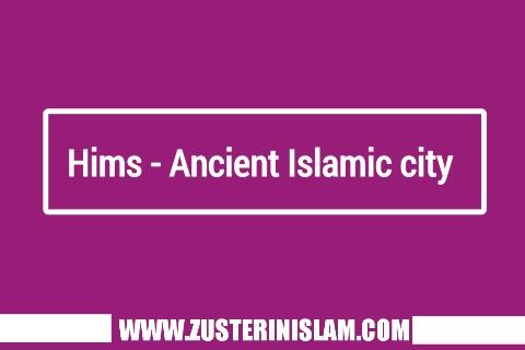 Hims - Ancient Islamic city