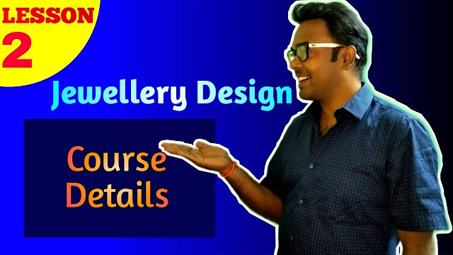Jewellery Design Course Details