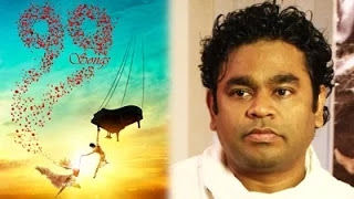 "WRITER AR Rahman about his First Film ""99 Songs"""