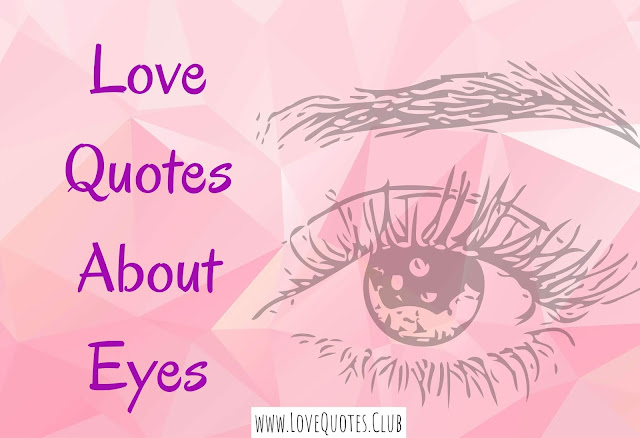 love quotes about eyes