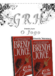Brenda Joyce - Dinastia Warenne III - O JOGO