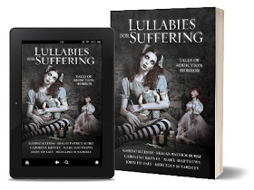 Lullabies for Suffering - Kindle and Paperback