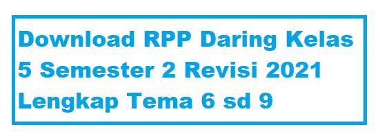 Download RPP Daring Kelas 5 Semester 2 Revisi 2021