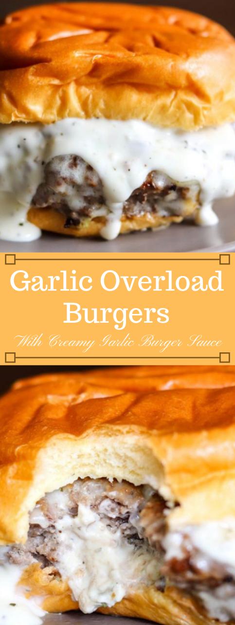 GARLIC OVERLOAD BURGERS WITH CREAMY GARLIC BURGER SAUCE #dinner #garlic #burger #easy #recipes