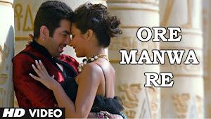 Ore Manwa Re Lyrics (ওরে মনওয়া রে) Arijit Singh | Game