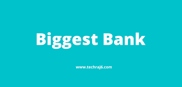 Biggest Bank