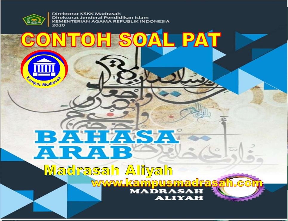 Soal PAT Bahasa Arab Semester 2 Kelas 10 MA