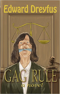 Gag Rule - a psychological thriller by Edward Dreyfus