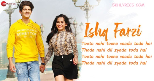 Ishq Farzi Lyrics With English Meaning - Jannat Zubair Rahmani