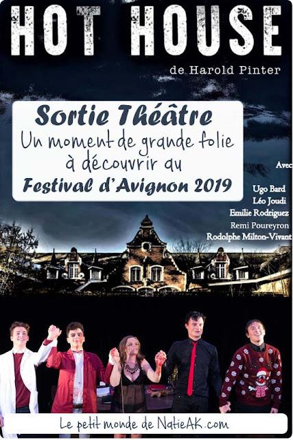 Théâtre Hot House : festival Avignon 2019