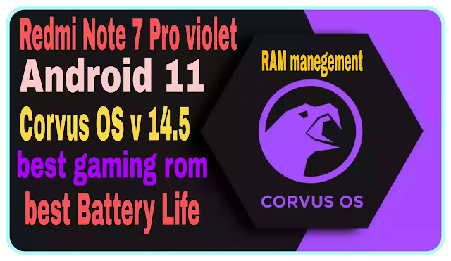 Corvus OS v 14.5 Android 11 Redmi Note 7 Pro violet Gaming