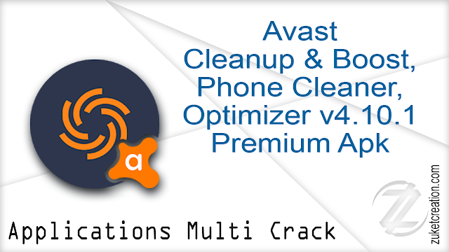 Avast Cleanup & Boost, Phone Cleaner, Optimizer v4.10.1 Premium Apk