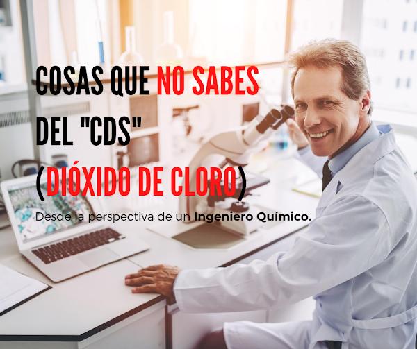 ▷ Cosas que NO SABES del CDS (DIÓXIDO DE CLORO).