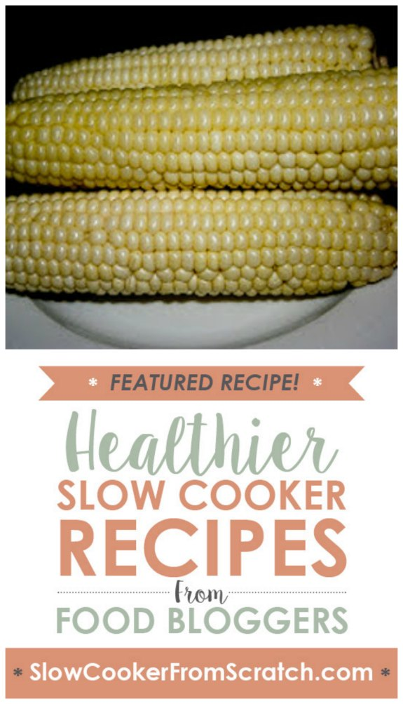 How to Make Slow Cooker Corn on the Cob from A Year of Slow Cooking featured on SlowCookerFromScratch.com