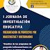 I JORNADA DE INVESTIGACIÓN EDUCATIVA