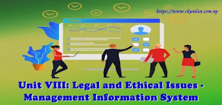 Legal and Ethical Issues - Management Information System