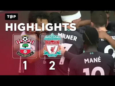 Southampton vs Liverpool 1-2 All Goals And Match Highlights [MP4 & HD VIDEO]