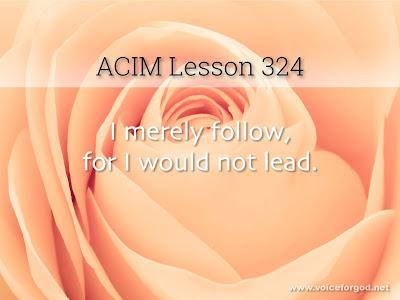 [Image: ACIM-Lesson-324-Workbook-Quote-Wide.jpg]