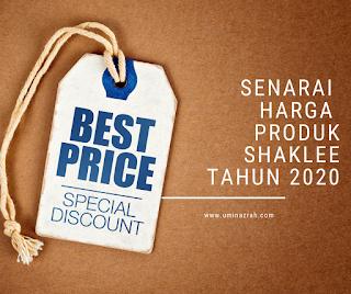Senarai Harga Produk Barang Shaklee 2020 Untuk Harga Ahli