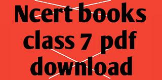 ncert books class 7 english and hindi medium pdf free download