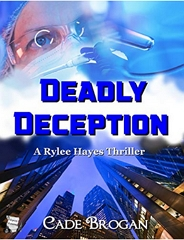 https://www.amazon.com/Deadly-Deception-Rylee-Hayes-Thriller-ebook/dp/B07K4BKF4Y
