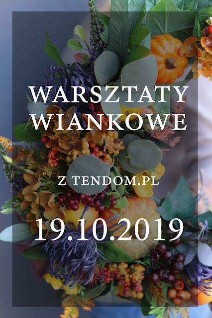 Warsztaty Wiankowe z tenDOM.pl, edycja Jesień 2019