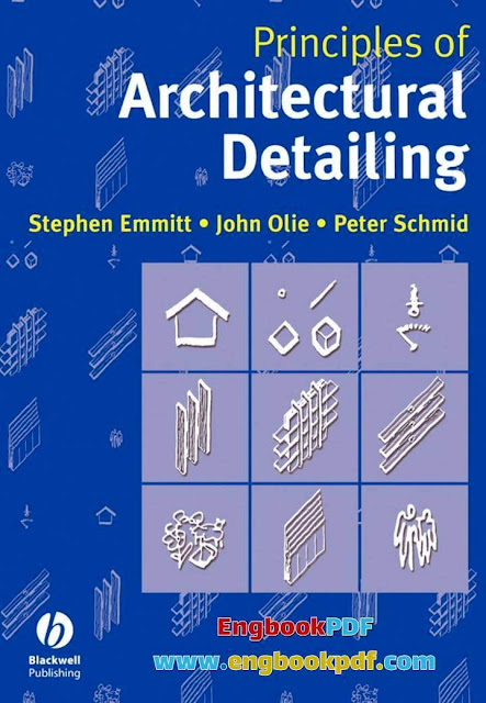 Principles of Architectural Detailing by Stephen Emmitt