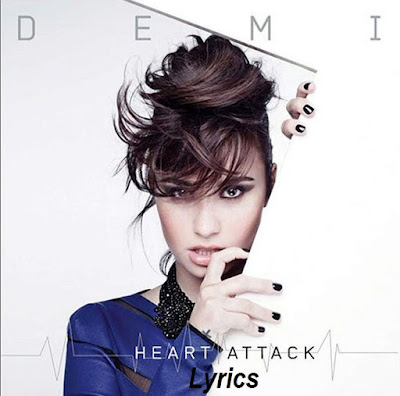 Heart Attack With Lyrics Demi Lovato