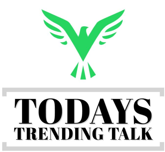 TodaysTrendingTalk: Facts and Updates 2021