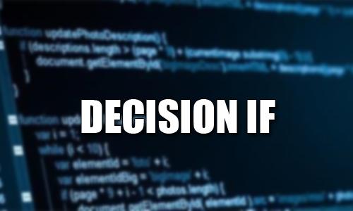 Pengertian Decision (IF) Jawaban Tugas Pendahuluan dan Akhir