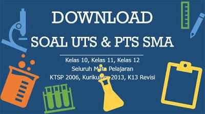 Soal UTS Sejarah Indonesia Kelas 10 11 12 Semester 2 Kurikulum 2013
