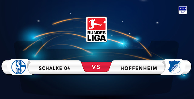 Schalke vs Hoffenheim Prediction & Match Preview