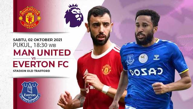 Live Streaming EPL Manchester United vs Everton