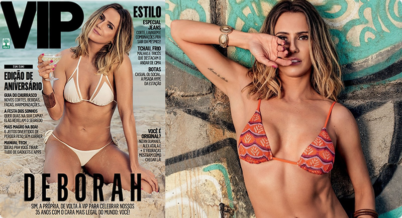 Revista VIP Junho – Deborah Secco