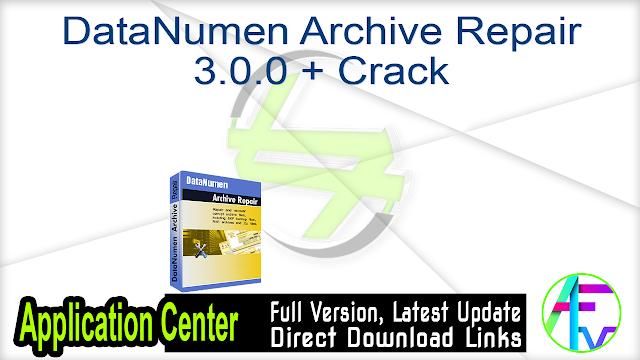 DataNumen Archive Repair 3.0.0 + Crack