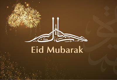 eid mubarak to you and your family wishing you