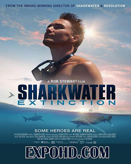 Sharkwater Extinction 2018 IMDb 720p | 1080p | HDRip x265 ACC 1.1Gb